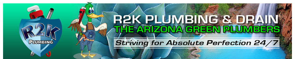R2K plumbing in Phoenix and Southern Arizona